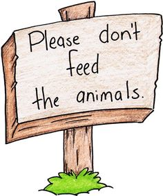 Zoo clipart entrance sign Animais don't feed Please sign